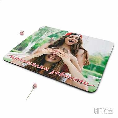Подложка за мишка със снимка идеален подарък за приятелка