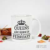 """Чаша с надпис, подарък за рожден ден """" Queen are born in February """" за подарък в Gifty.BG"""